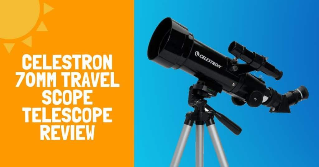 Celestron 70mm Travel Scope Telescope Review