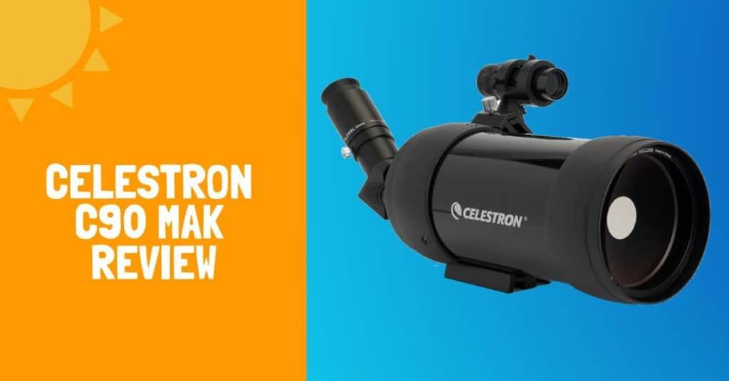 Celestron C90 Mak Review