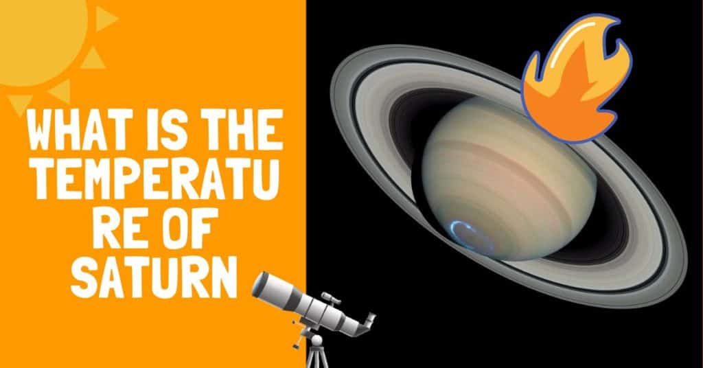 What Is The Temperature of Saturn
