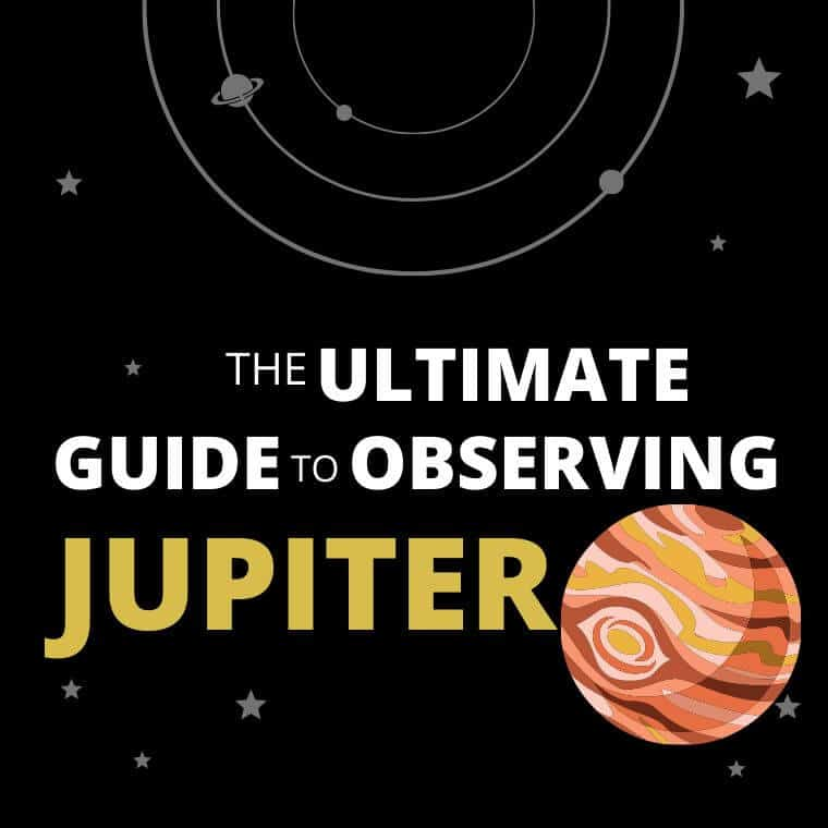 The Ultimate Guide to Observing Jupiter