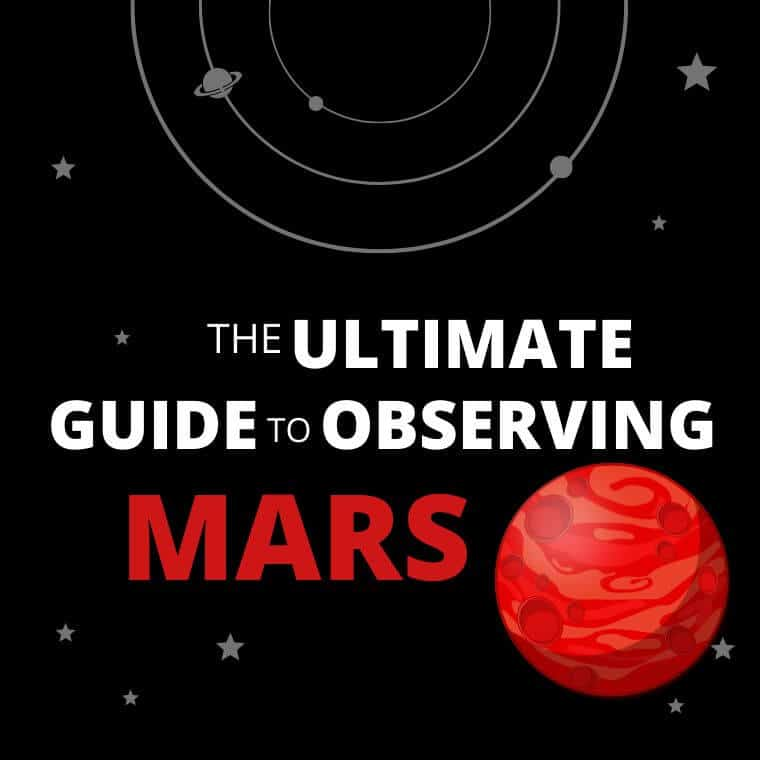 The Ultimate Guide to Observing Mars