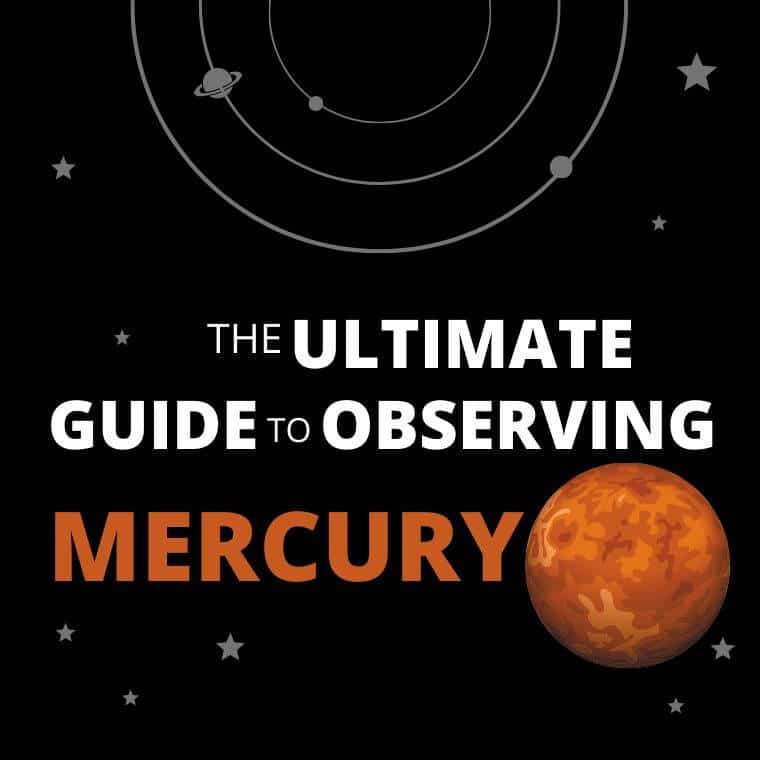 The Ultimate Guide to Observing Mercury