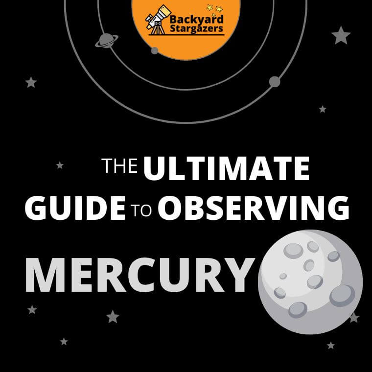The Ultimate Guide to Observing Planet Mercury
